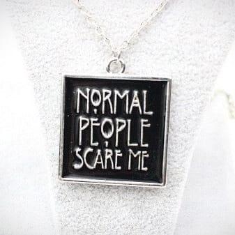 Кулон «Normal people scare me»